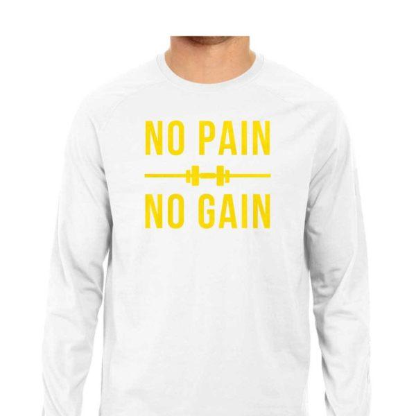 No Pain No Gain White Long Sleeve T-Shirt