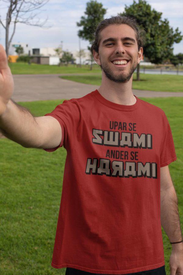 Upar Se Swami Under Se Harami Red Round Neck T-Shirt