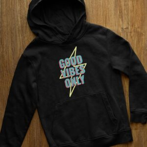 Good Vibes Only Black Hoodie