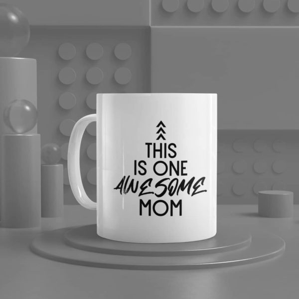This is One Awesome Mom Ceramic Mug
