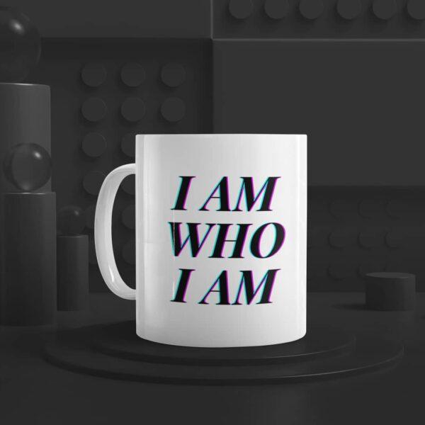 I Am Who I Am Ceramic Mug