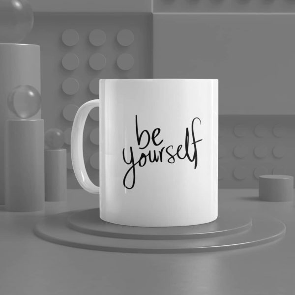 Be Yourself Ceramic Mug
