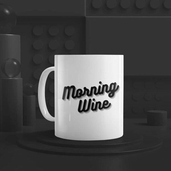 Morning Wine Ceramic Mug