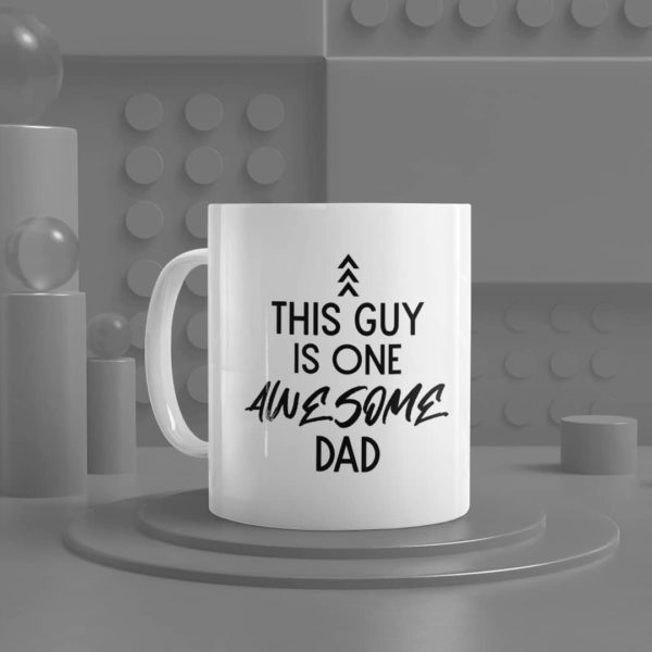 This Guy is One Awesome Dad Ceramic Mug