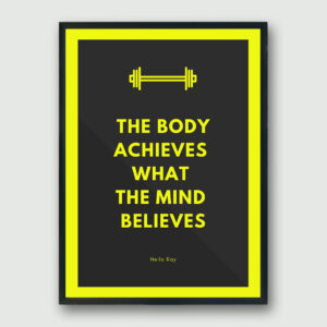 Body Achieves Framed Poster