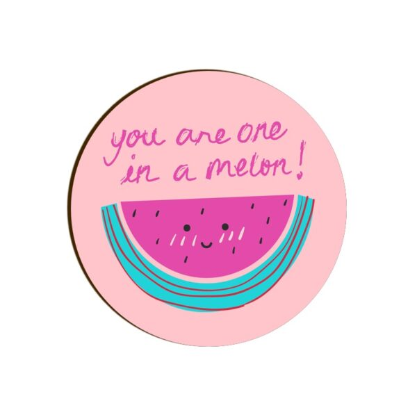 One in a Melon Round Coaster