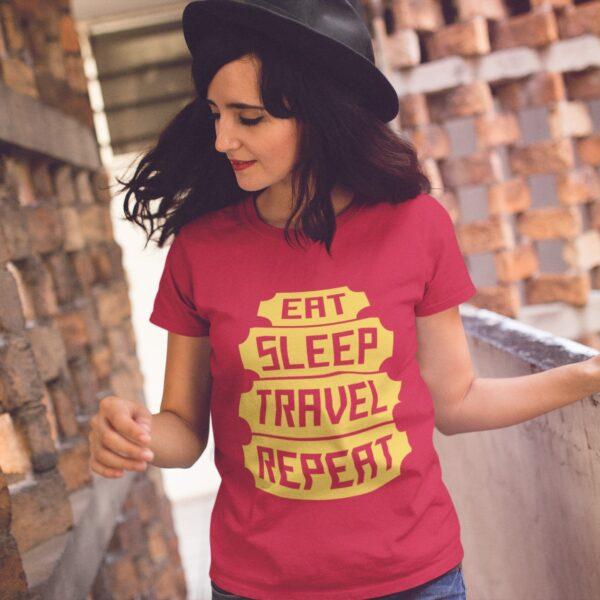 Eat Sleep Travel Repeat Women Round Neck T-Shirt