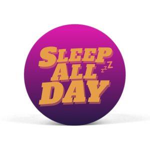Sleep All Day Pop Grip