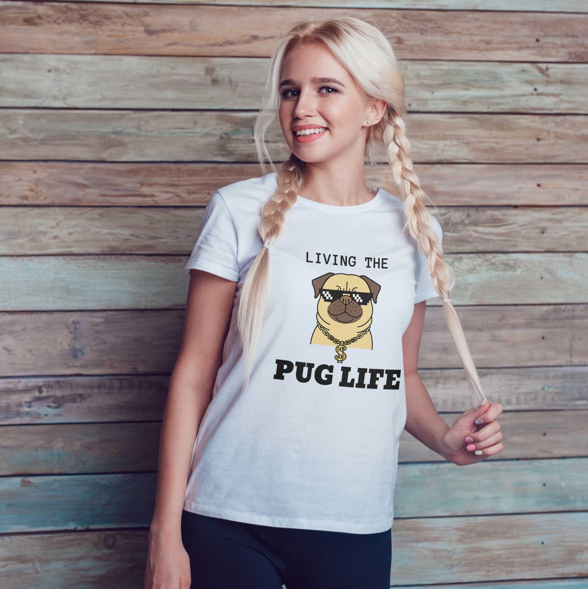 Pug Life Women Round Neck T- Shirt