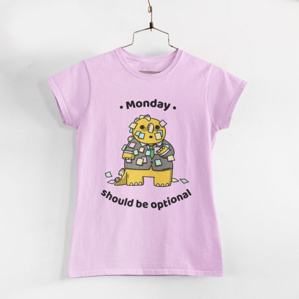 Monday Should Be Optional Women Light Pink Round Neck T-Shirt