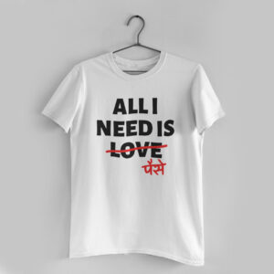 All I Need White Round Neck T-Shirt