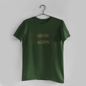 Begin Again Olive Green T-Shirt