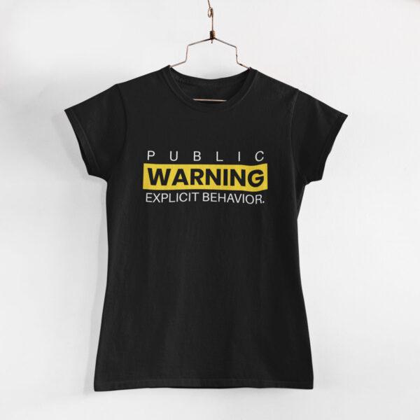 Explicit Behavior Women Black Round Neck T-Shirt