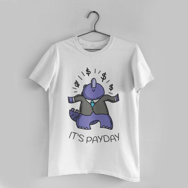 It's Payday White Round Neck T-Shirt