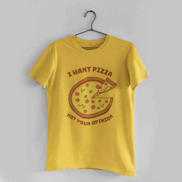 I Want Pizza Golden Yellow Round Neck T-Shirt