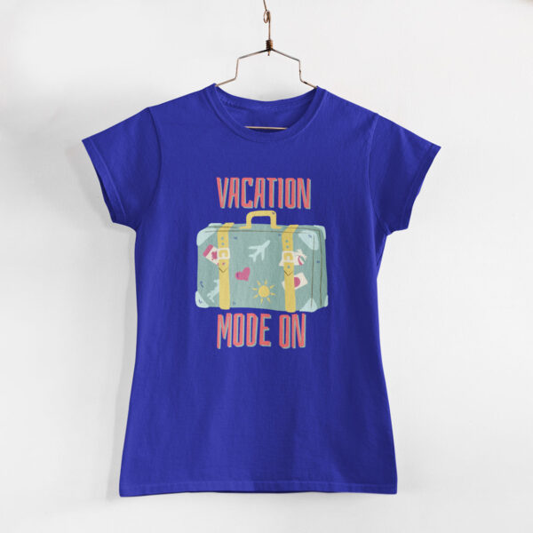 Vacation Mode On Women Royal Blue Round Neck T-Shirt