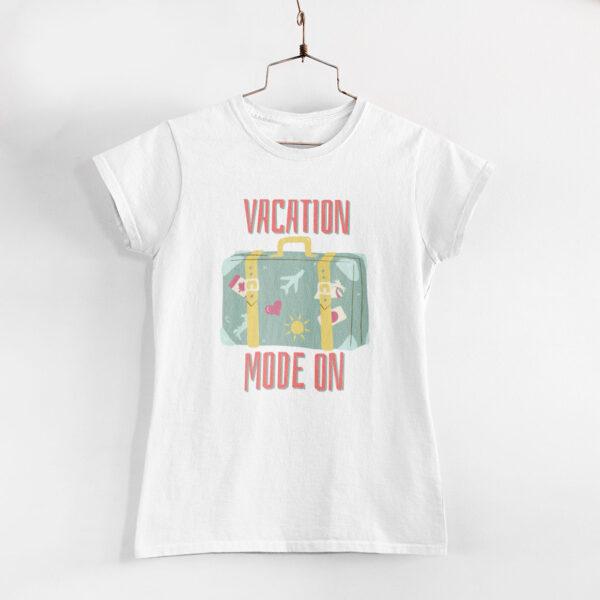 Vacation Mode On Women White Round Neck T-Shirt