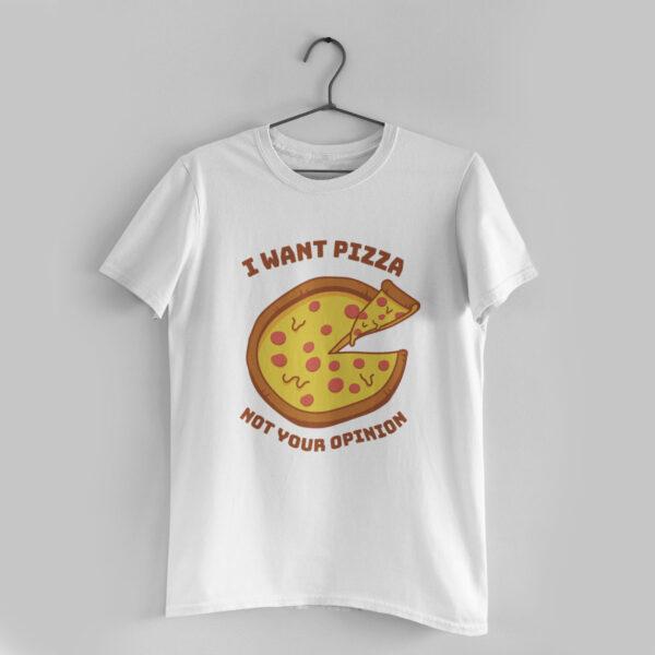 I Want Pizza White Round Neck T-Shirt