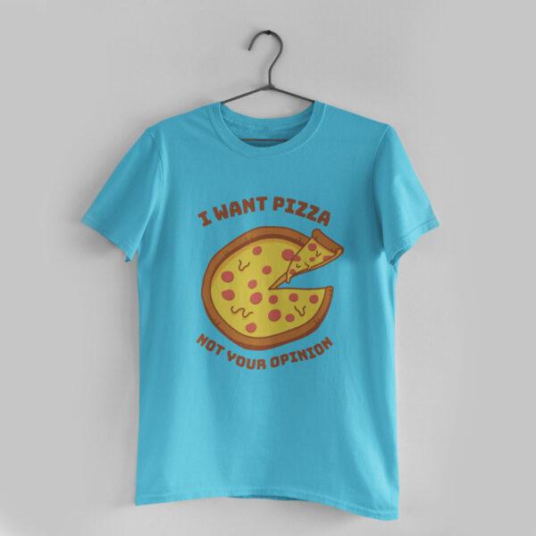 I Want Pizza Sky Blue Round Neck T-Shirt