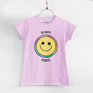Be Happy Always Light Pink Round Neck T-Shirt