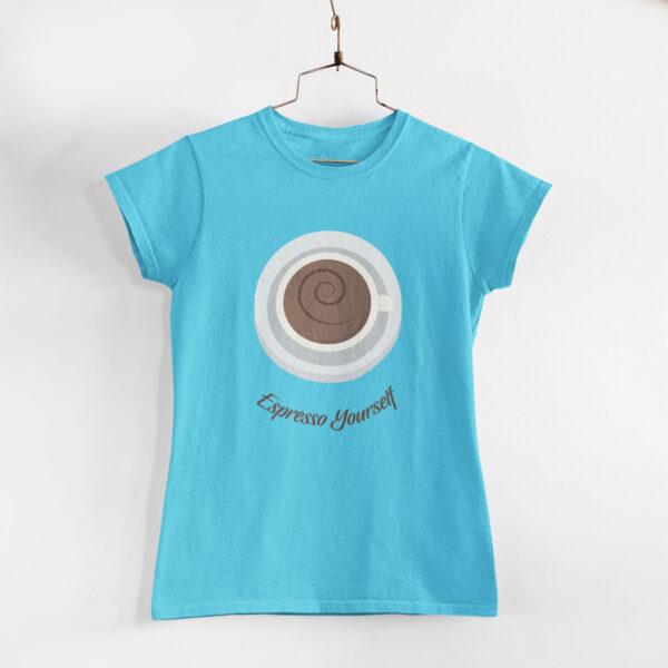 Espresso Yourself Sky Blue Round Neck T-Shirt