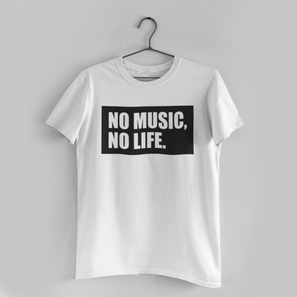 No Music, No Life White Round Neck T-Shirt