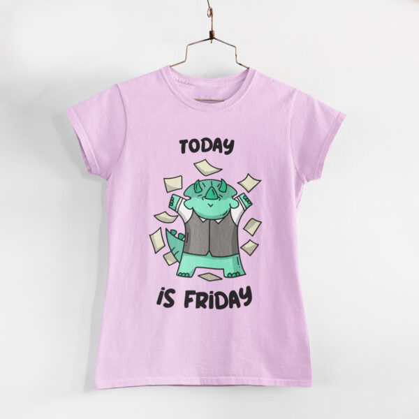 Today is Friday Women Light Pink Round Neck T-Shirt