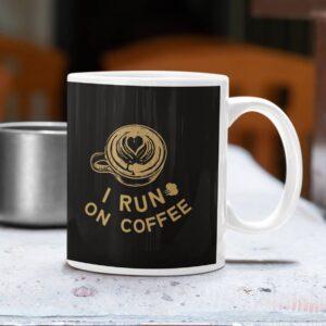 I Run on Coffee Ceramic Mug