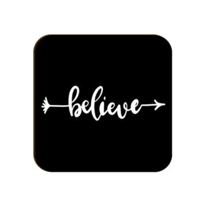 Believe Square Coaster