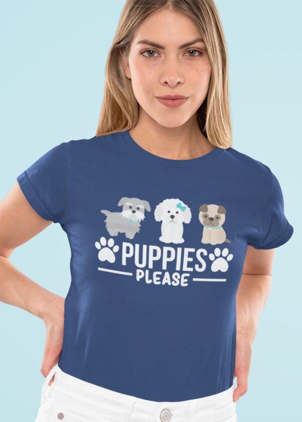 Puppies Please Women Round Neck T-Shirt