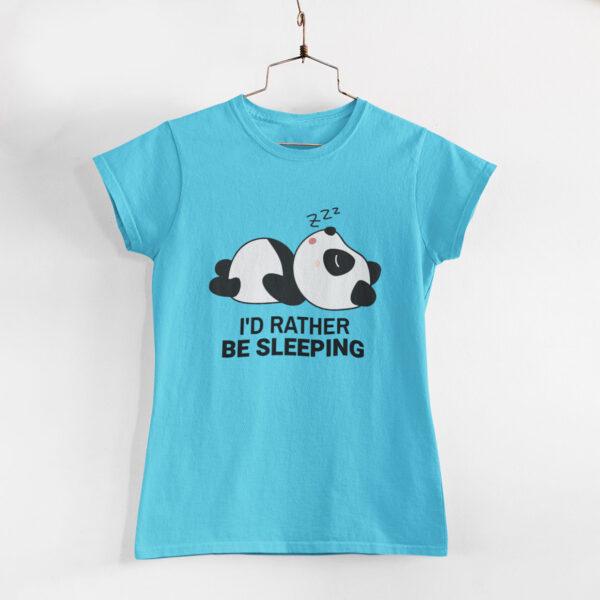 I'd Rather Be Sleeping Sky Blue Women Round Neck T-Shirt