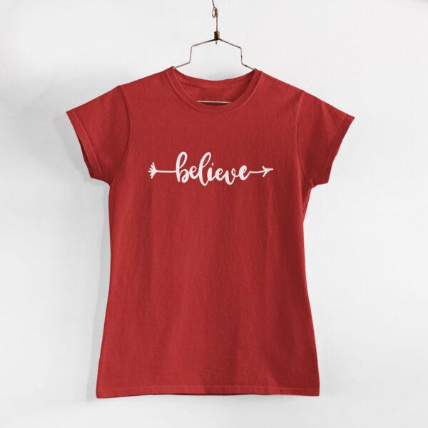 Believe Red Women Round Neck T-Shirt