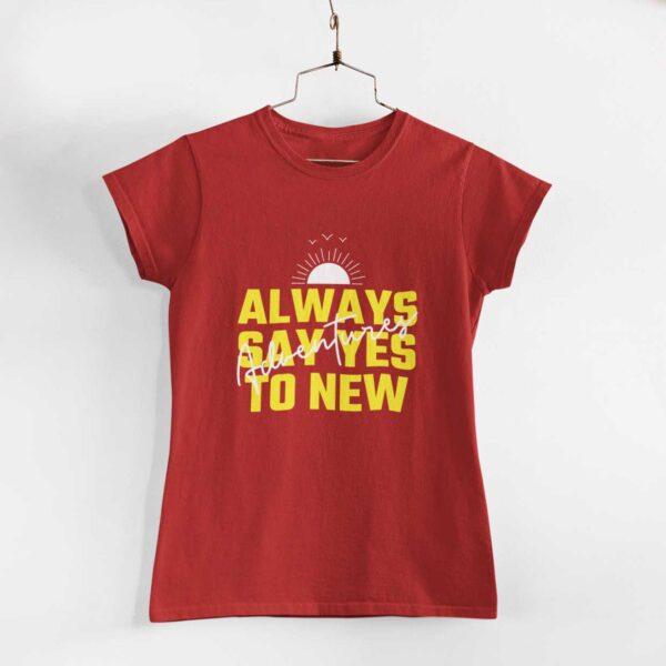 Adventures Women Red Round Neck T-Shirt