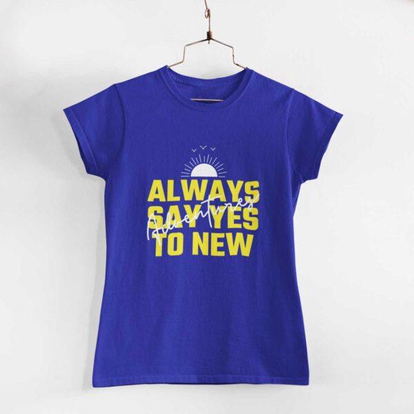 Adventures Women Royal Blue Round Neck T-Shirt