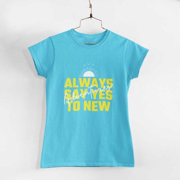 Adventures Women Sky Blue Round Neck T-Shirt