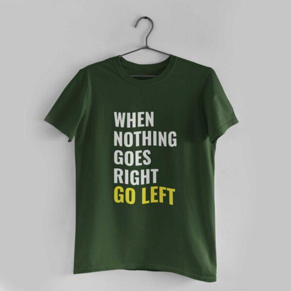 Go Left Olive Green Round Neck T-Shirt