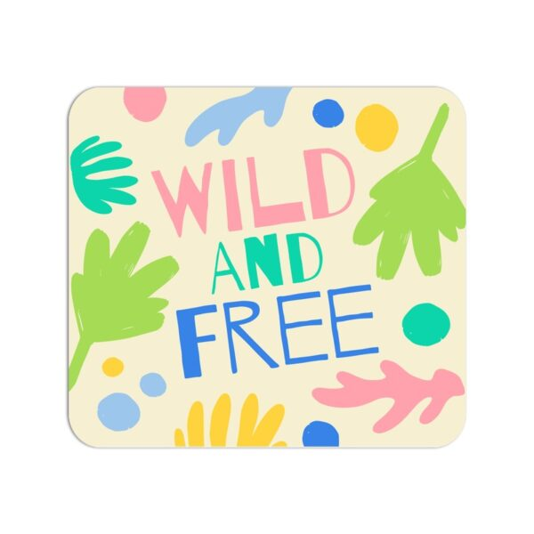 Wild And Free Mouse Pad