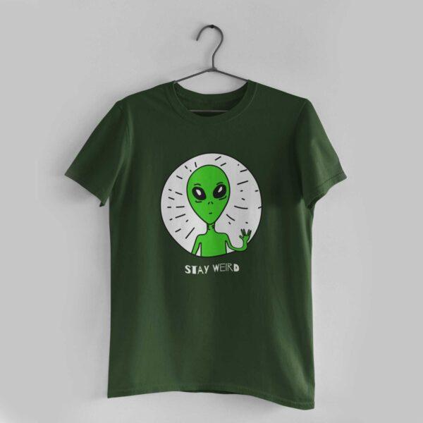 Stay Weird Olive Green Round Neck T-Shirt