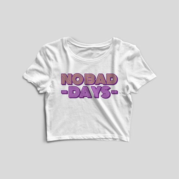No Bad Days White Crop Top