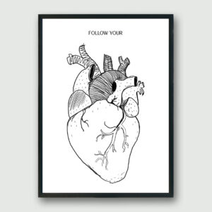 Follow Your Heart Framed Poster