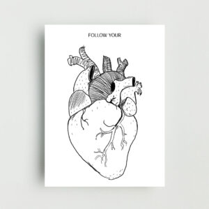 Follow Your Heart Non Framed Poster