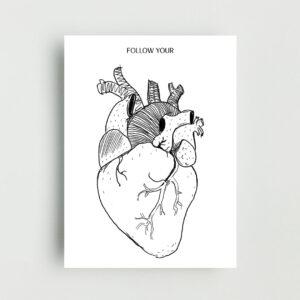 Follow Your Heart Non Framed Poster