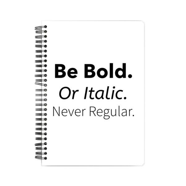 Never Regular Spiral Notebook