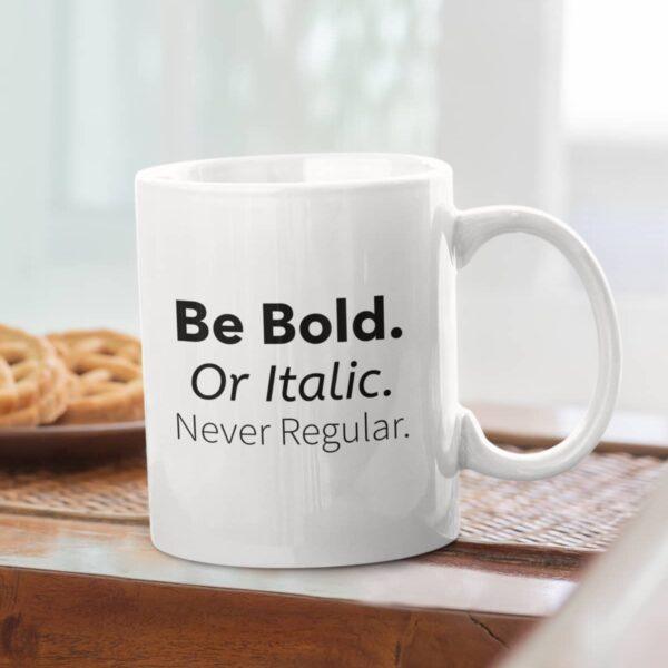 Never Regular Ceramic Mug