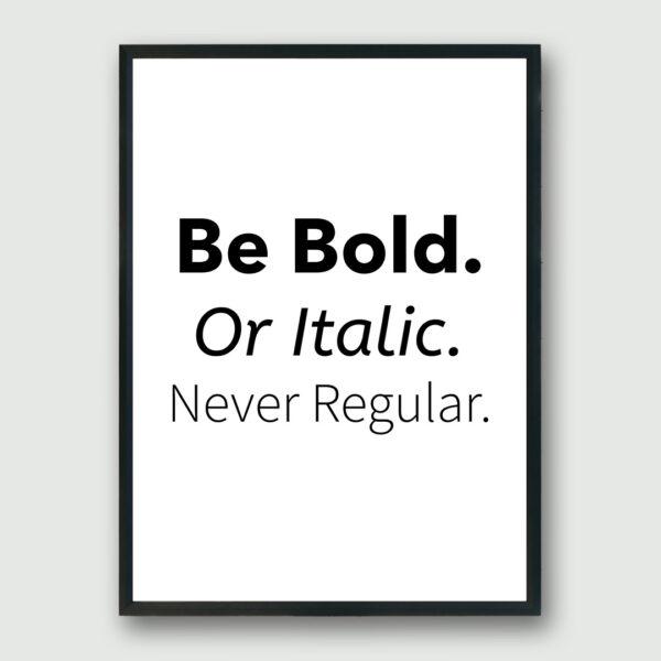 Never Regular Framed Poster