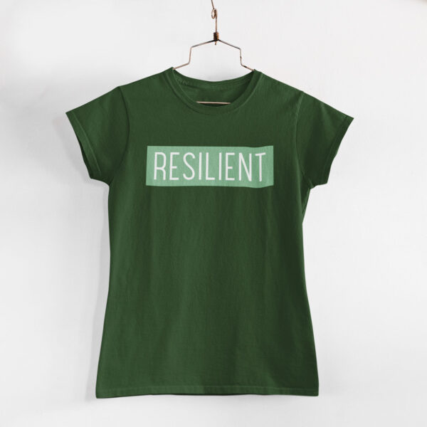 Resilient Women Olive Green Round Neck T-Shirt