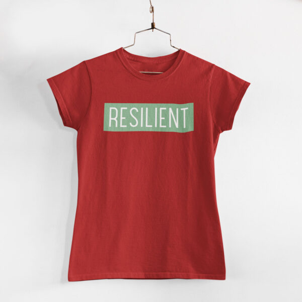 Resilient Women Red Round Neck T-Shirt