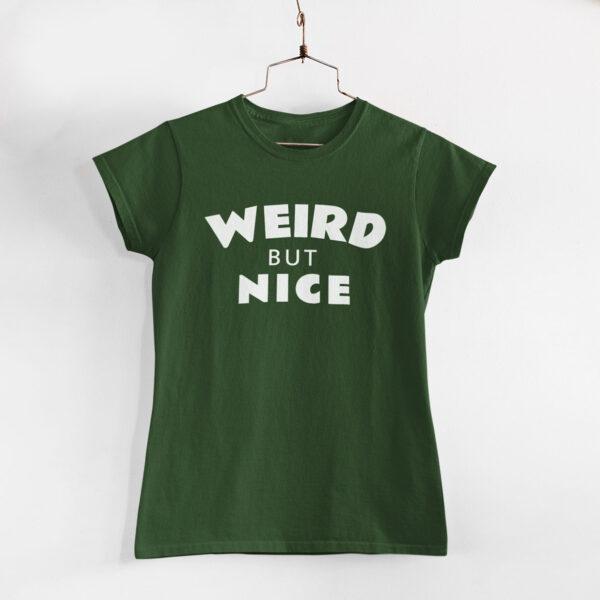 Weird But Nice Women Olive Green Round Neck T-Shirt