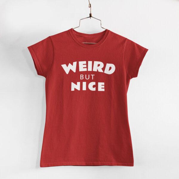 Weird But Nice Women Red Round Neck T-Shirt