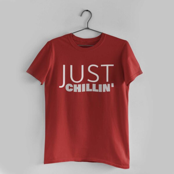 Just Chillin' Red Round Neck T-Shirt